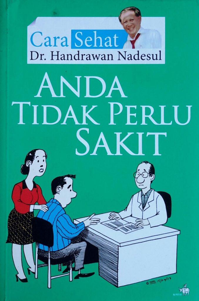 Buku karya dr. Hendrawan Nadesul. (foto: ist/palontaraq)
