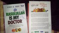 "Buku karya Jerry D. Gray, ""Rasulullah is My Doctor"". (foto: mfaridwm/palontaraq)"