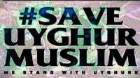 #Save Uyghur Muslim.