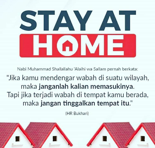 Anjuran Stay at Home dengan memakai Dalil Agama. (foto: ist/palontaraq)